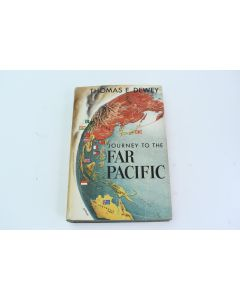 1952 Journey To The Far Pacific Hardbound Book By Thomas E. Dewey