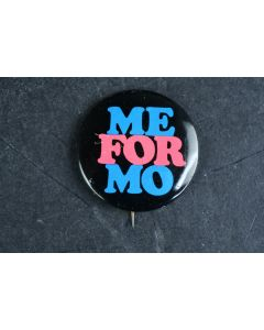 Me For Mo Vintage Retro Bold Letters Small Collectable Black Pink Blue Pin