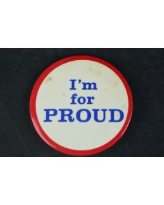 I'm For Proud Old School Vintage Collectable Medium Sized Backpack Jacket Pin