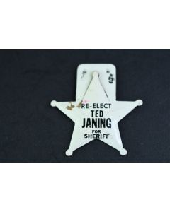 Vintage White & Black Re-Elect Ted Janing Sheriff Metal Star-Shaped Tab Button