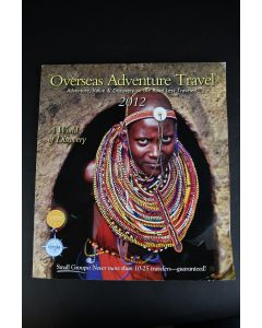 Overseas Adventure Travel A World Of Discovery 2012 Magazine Education