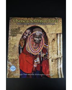 Overseas Adventure Travel A World Of Discovery 2010 Magazine Education