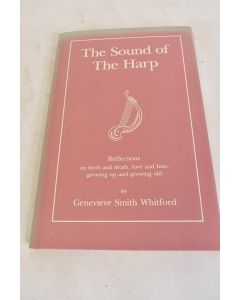 THE SOUND OF THE HARP Autographed By Genevieve Smith Whitford 1989 Hardbound