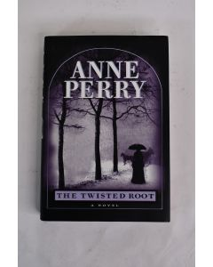 Anne Perry The Twisted Root Novel 1999 Hardbound Book