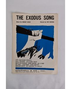 The Exodus Song Music By Ernest Gold Words By Pat Boone 1960-1961