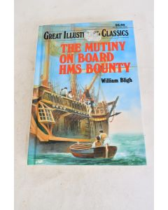 THE MUTINY ON BOARD HMS BOUNTY By William Bligh 1992 Hardbound Book W/ 236 Pages