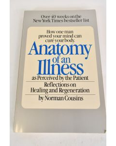 Anatomy Of An Illness By Norman Cousins Paperback Copyright 1981